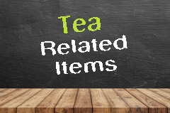 Tea Related Items