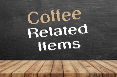 Coffee Related Items